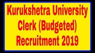 kurukshetra university clerk online form 2019    Hariyana Clerk recruitment