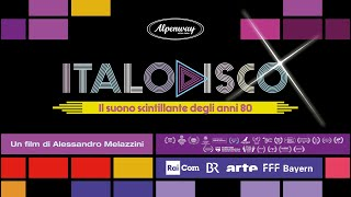Italo Disco. Il suono scintillante degli anni 80 - Trailer