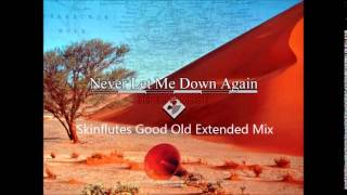 Depeche Mode   Never Let Me Down Again (Skinflutes Good Old Extended Mix)