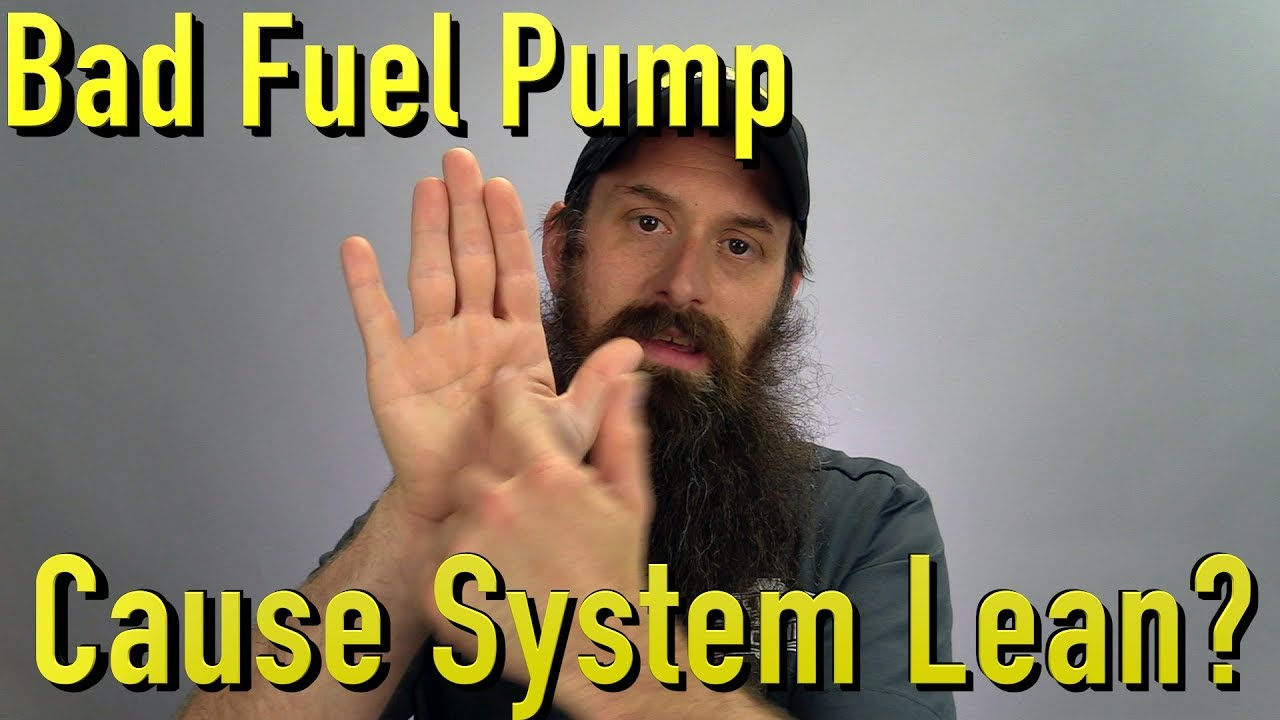 hight resolution of will a bad fuel pump cause system lean issue