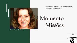 Entrevista com a Missionária Isabella Silveira   Igreja Presbiteriana da Cidade das Artes