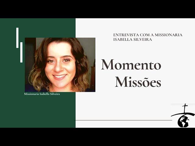 Entrevista com a Missionária Isabella Silveira | Igreja Presbiteriana da Cidade das Artes
