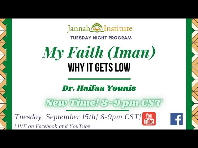 My Faith (Iman) Why it Gets Low