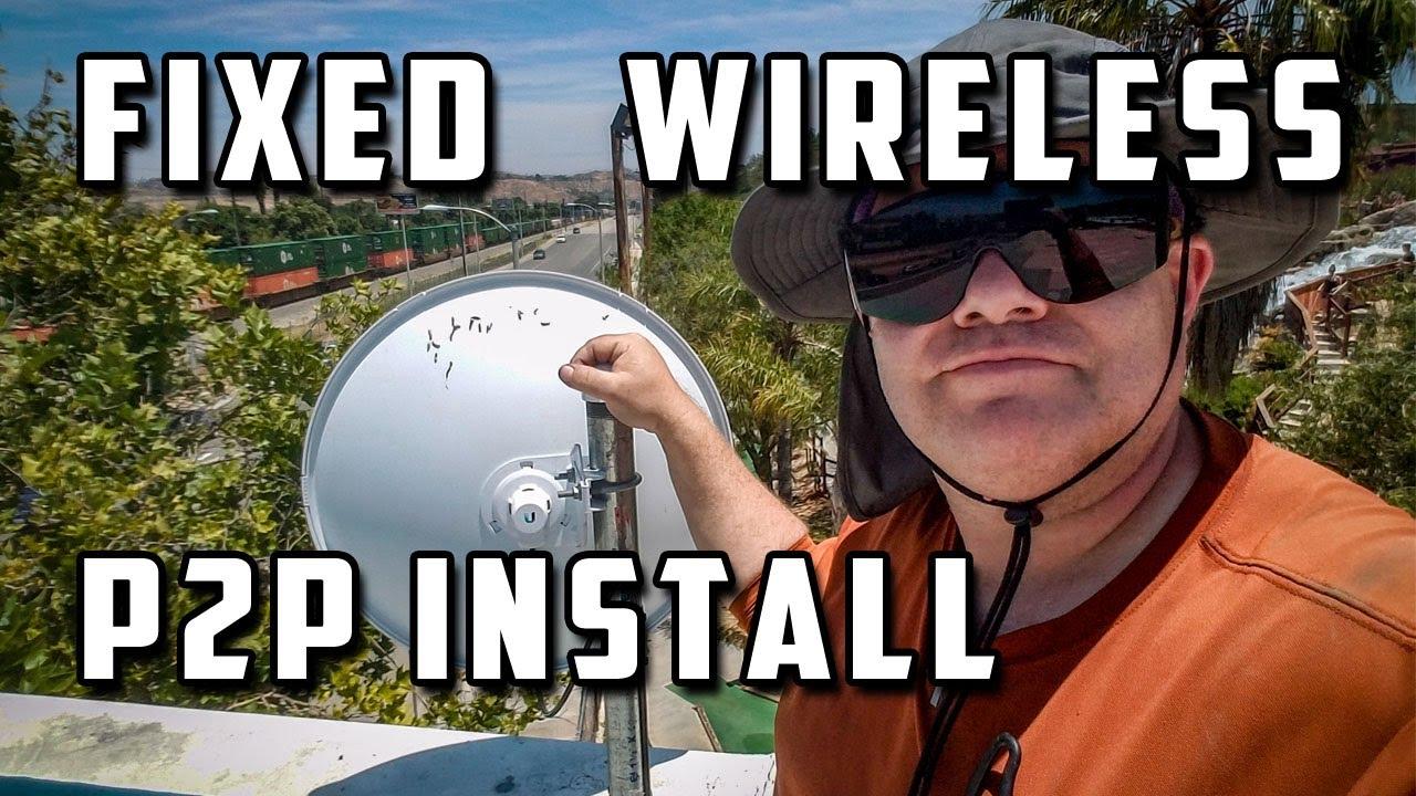 #024: Fixed Wireless Install