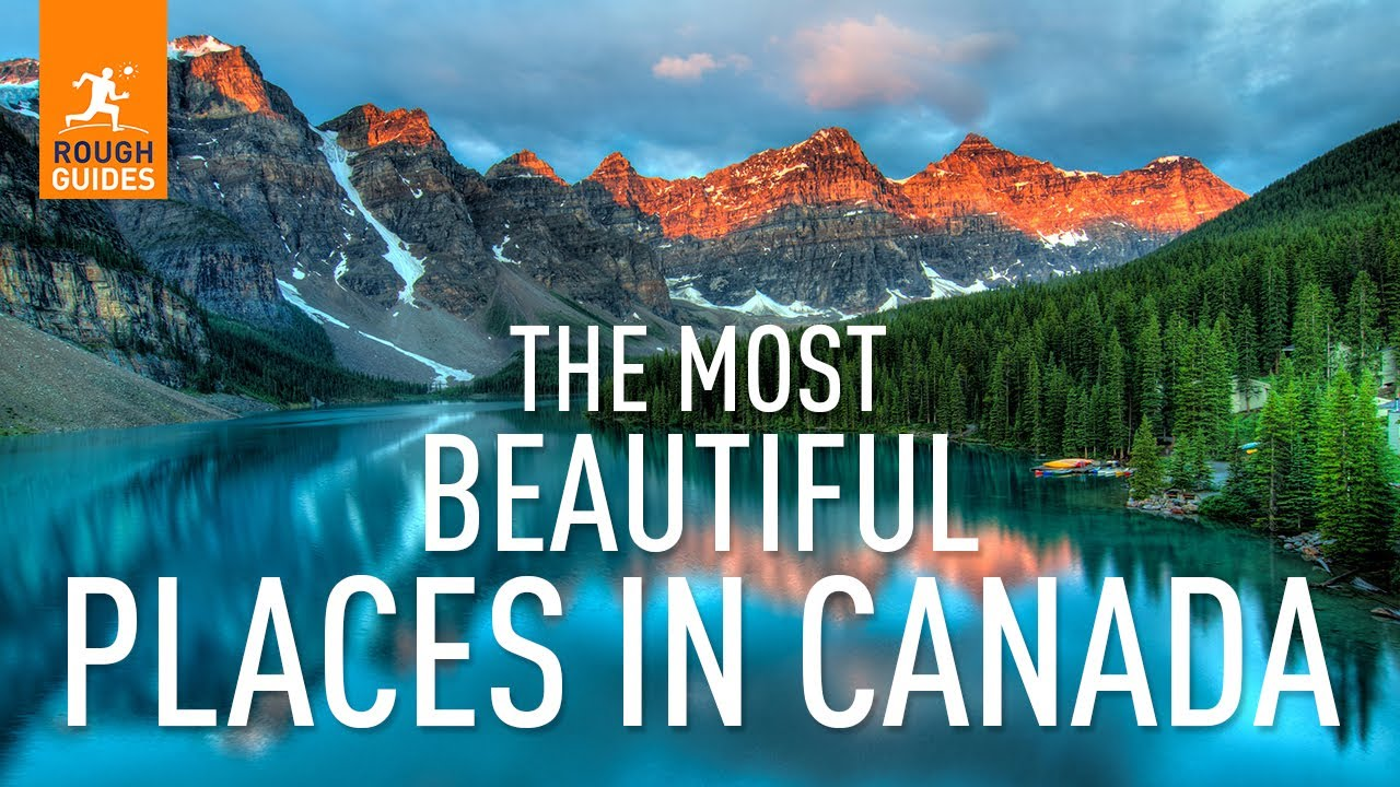 The Most Beautiful Places In Canada As Voted By You Doovi