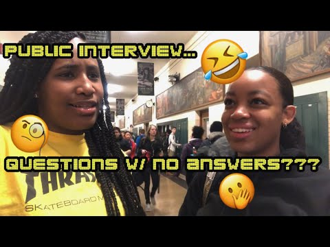 Public Interview: Questions w/ No Answers??? || (*EXTREMELY FUNNY*)