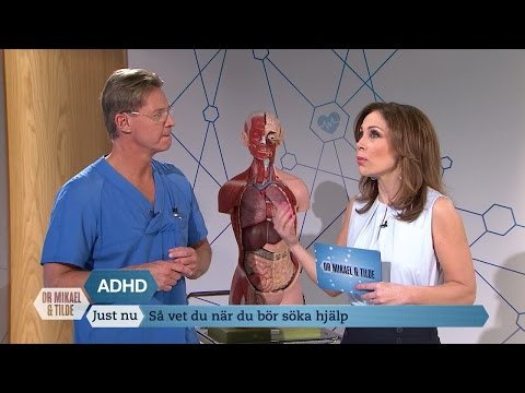 ADHD - så vet du när du bör söka hjälp - Dr Mikael & Tilde (Sjuan)
