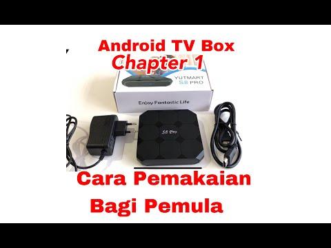 Cara Pemakaian Android TV Box S8 Pro Bagi Pemula Chapter 1