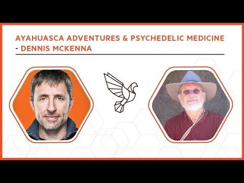 Adventures In Ayahuasca And Psychedelic Medicine With Dennis McKenna