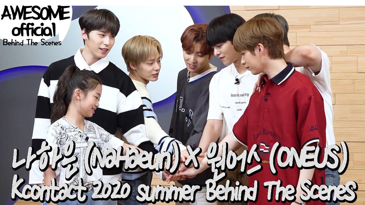 나하은(NaHaeun) X 원어스(ONEUS) - Kcontact 2020 summer Behind The Scenes