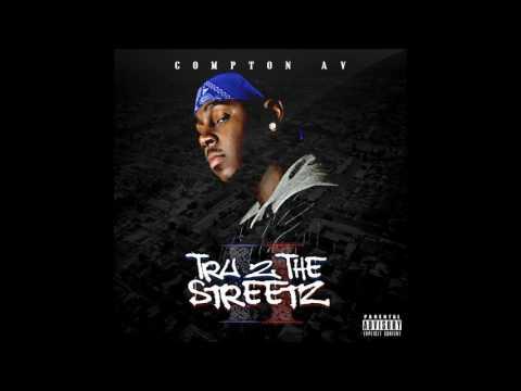 Compton Av Tru 2 The Streetz Full Mixtape Instagram @ComptonAv