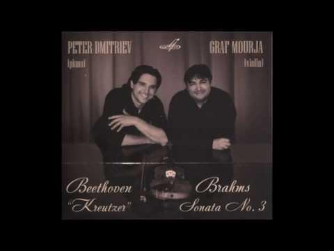 Peter Dmitriev, Graf Mourja - Beethoven Kreutzer, Brahms Sonata No. 3