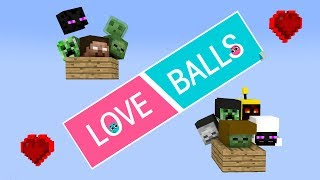 Monster School : Love Balls Challenge - Minecraft Animation - in Minecraft