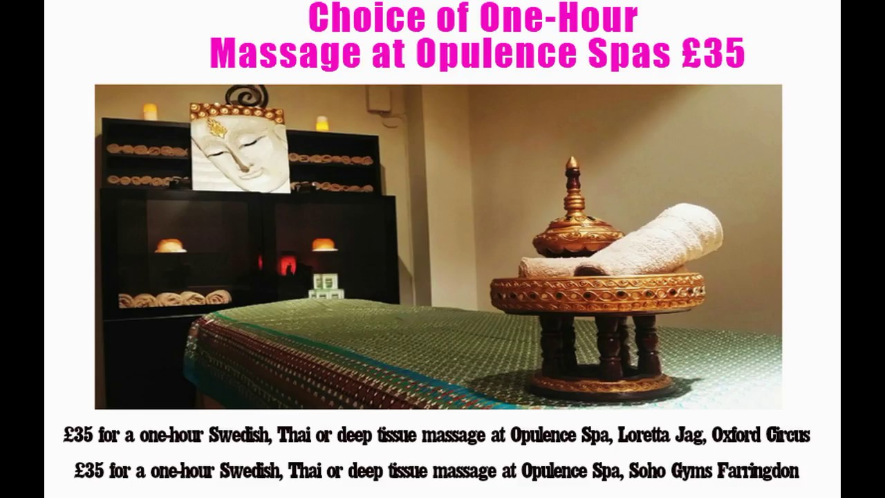 Choice Of One Hour Massage At Opulence Spas London
