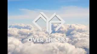 CYH - Over The Sky