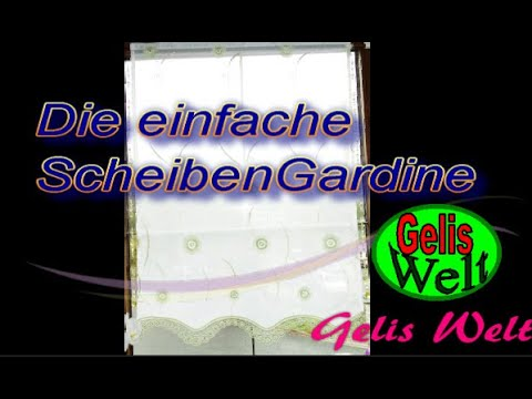 die einfache gardine als scheibengardine selber n hen diy youtube. Black Bedroom Furniture Sets. Home Design Ideas