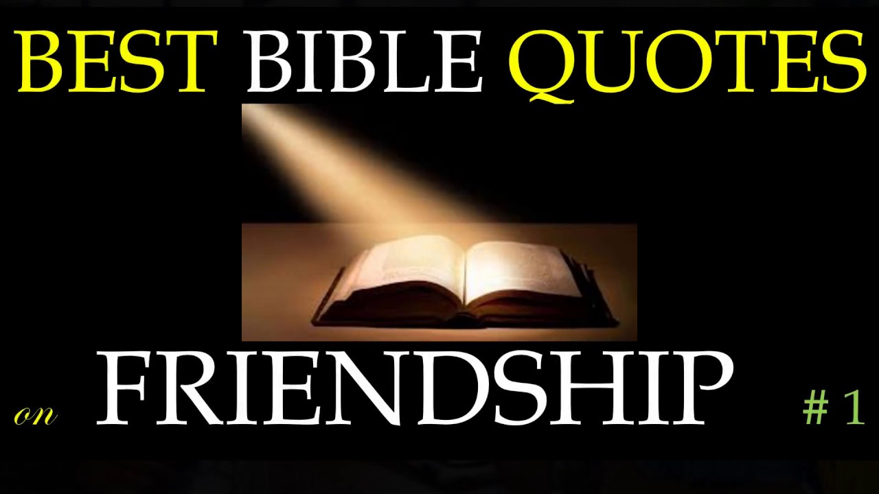 Biblical Quotes About Friendship Best Bible Quotes On Friendship 1  Youtube