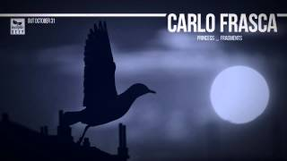 Carlo Frasca - Fragments (Original Mix)