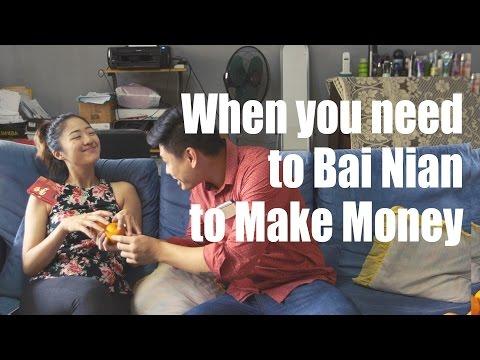 When you need to Bai Nian(拜年) to make money