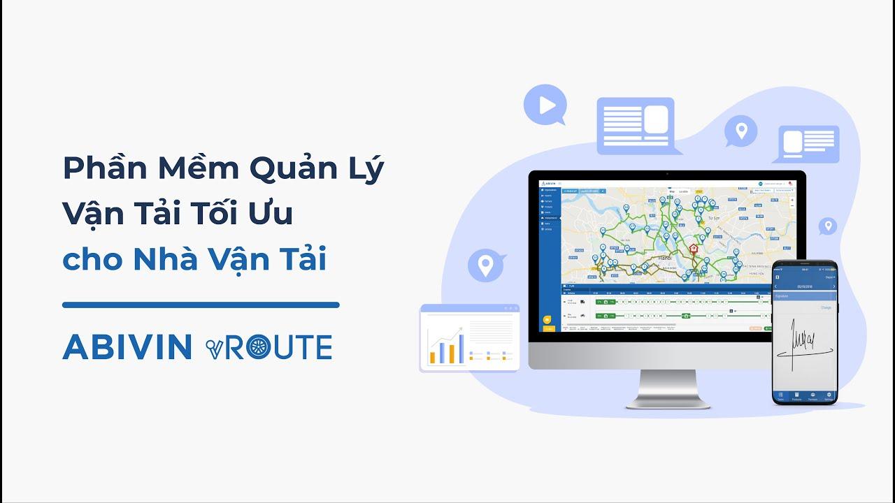Phần mềm Quản lý Vận tải tối ưu cho Nhà Vận Tải – Abivin vRoute