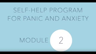 Self-help for panic and anxiety 2: Exposure therapy