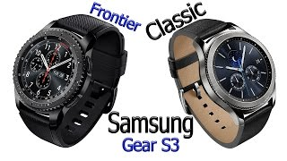 Samsung Gear S3 Frontier and Classic. Overview Smart watch.