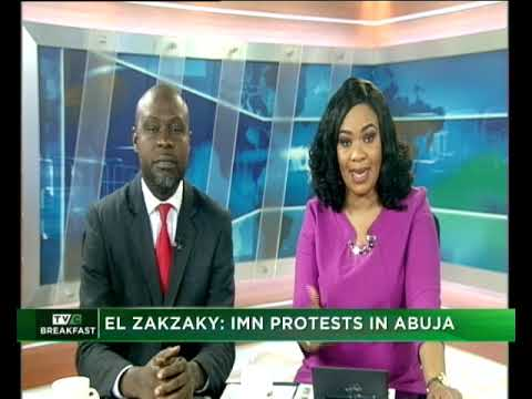 TVC Breakfast 6th Feb., 2019  IMN protest in Abuja
