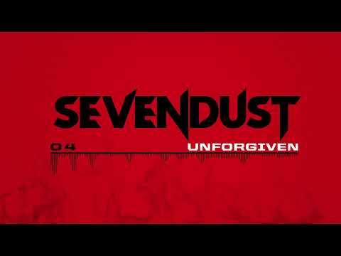 Sevendust - Unforgiven