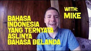 Bahasa Indonesia Yang Ternyata Bahasa Belanda