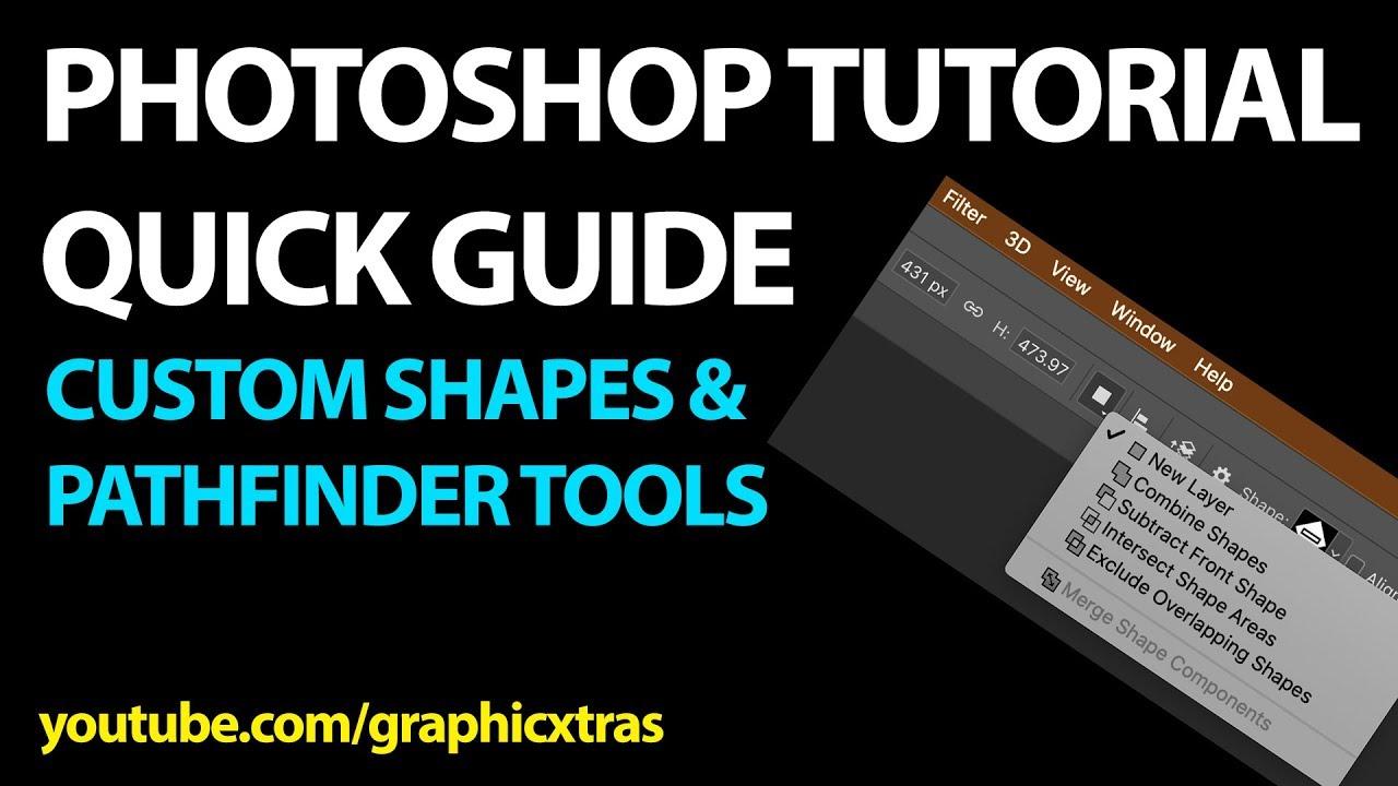Custom shapes and Photoshop pathfinder tools tutorial (CS6