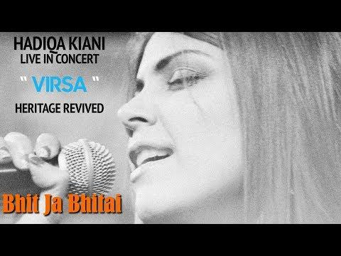 Bhit Ja Bhitai | Hadiqa Kiani | Live In Concert | Virsa Heritage Revived | Official Video
