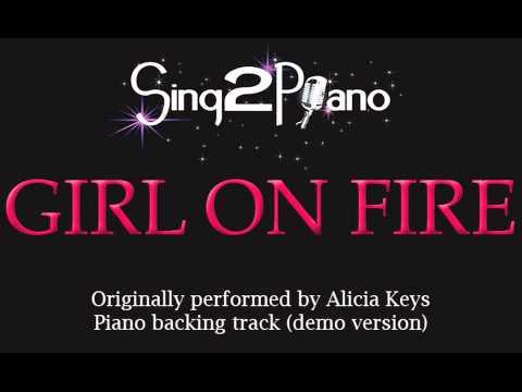 Girl On Fire - Alicia Keys (Piano Backing Track) Karaoke