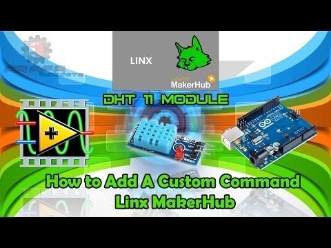 How to Add A Custom Command (Linx MakerHUB) -DHT11