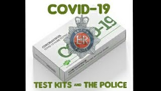Covid 19: Pcr Test kits and the police.