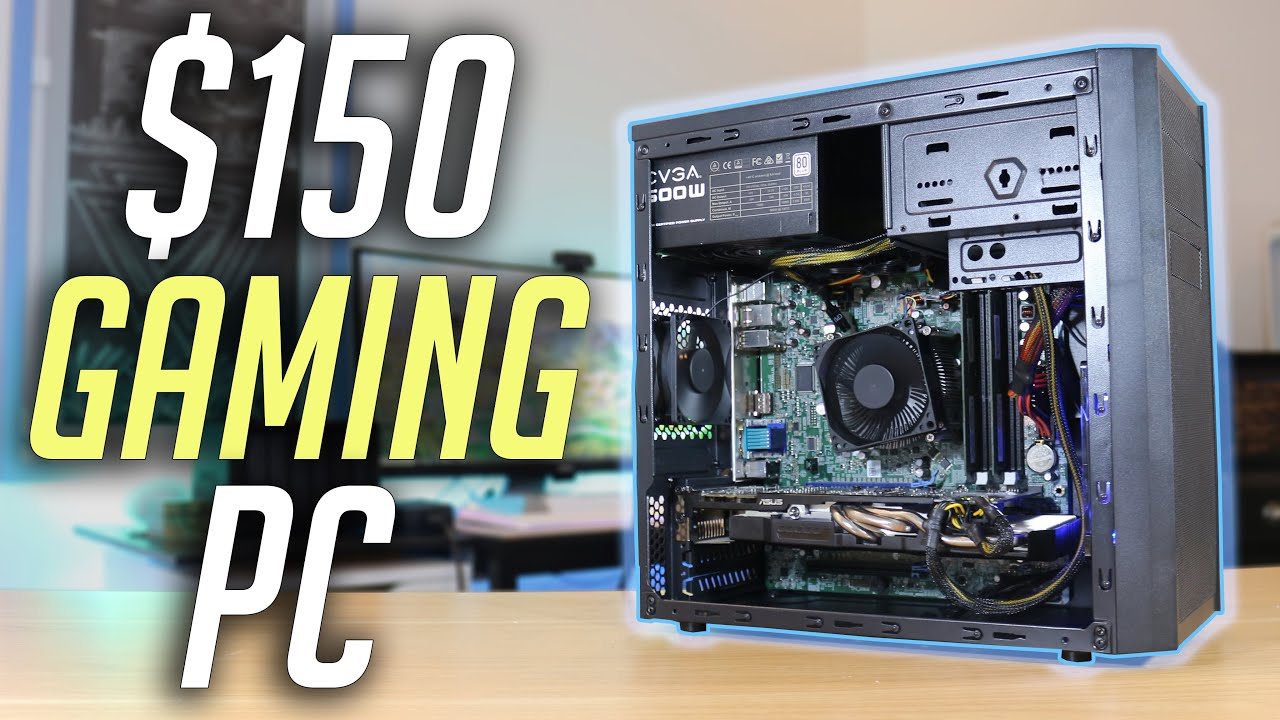 $150 Budget Gaming PC Build! (2019)