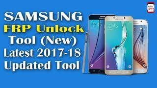 Samsung FRP Unlock Tool New Updated Latest Version 2017-18