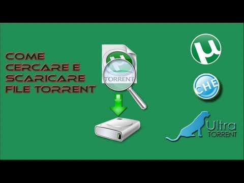 Tutorial 17 : Come cercare e scaricare file torrent