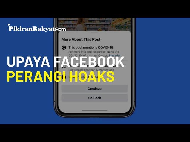 Perangi Hoaks, Facebook Tambahkan Peringatan Sebelum Pengguna Bagikan Informasi Covid-19