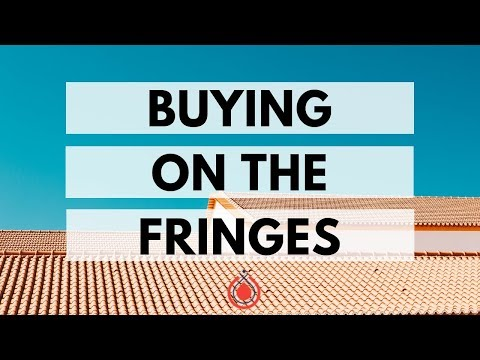 why-you-should-buy-houses-on-the-fringes