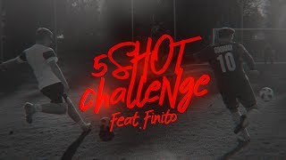 5 shot Challenge | GoodMax vs. Finito