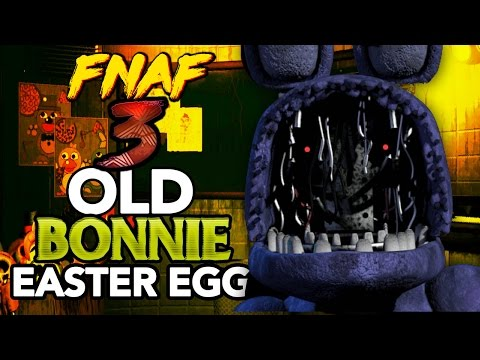 FIVE NIGHTS AT FREDDY'S 3: OLD BONNIE EASTER EGG! (NEW SECRET ANIMATRONIC)