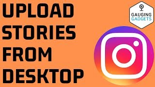 How to Upload Instagram Stories on PC, Chromebook, or Laptop - Post Instagram Story on Desktop
