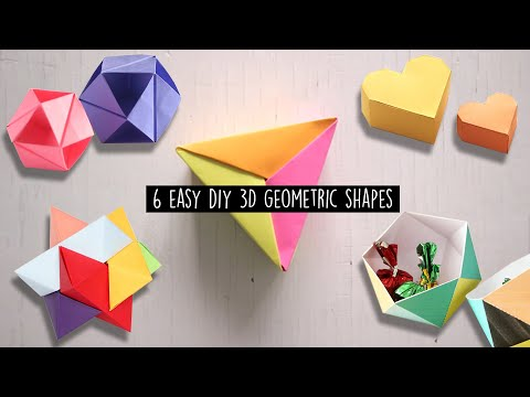 6 Easy Diy 3D Geometric shapes