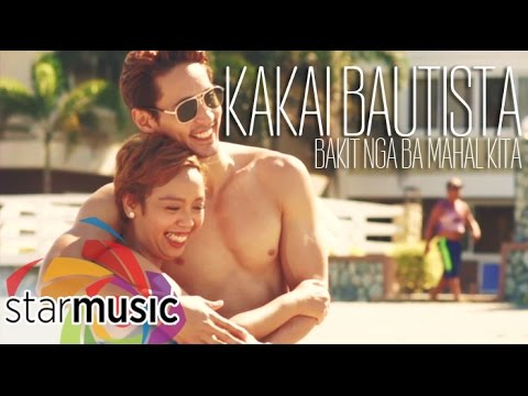 Kakai Bautista - Bakit Nga Ba Mahal Kita  (Official Music Video)