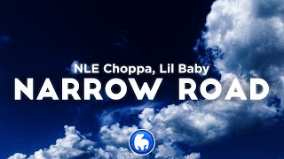 NLE Choppa - Naŗrow Road (Clean - Lyrics) ft. Lil Baby