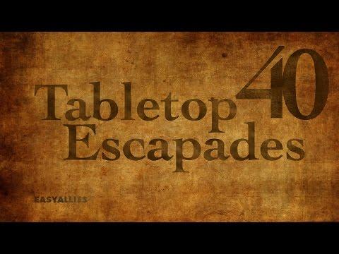 """Tabletop Escapades - Episode 40 """"The City of Coin"""""""