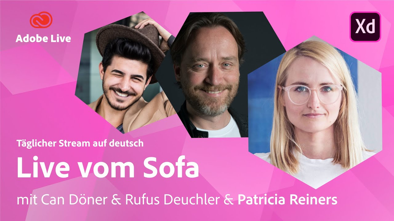 UX/UI Design mit Can, Rufus & Patricia Reiners  | Adobe Live