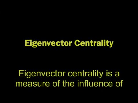 Eigenvector Centrality Concept