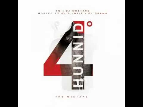 Yo Body (12) - YG (4 Hunnid Degreez Mixtape)