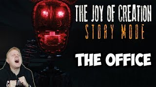3 FOXY'S, 10 FREDDY'S, 1 DANGEROUS BONNIE | THE OFFICE COMPLETED | THE JOY OF CREATION STORY MODE